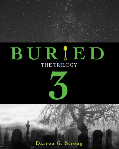 Buried The Trilogy 3